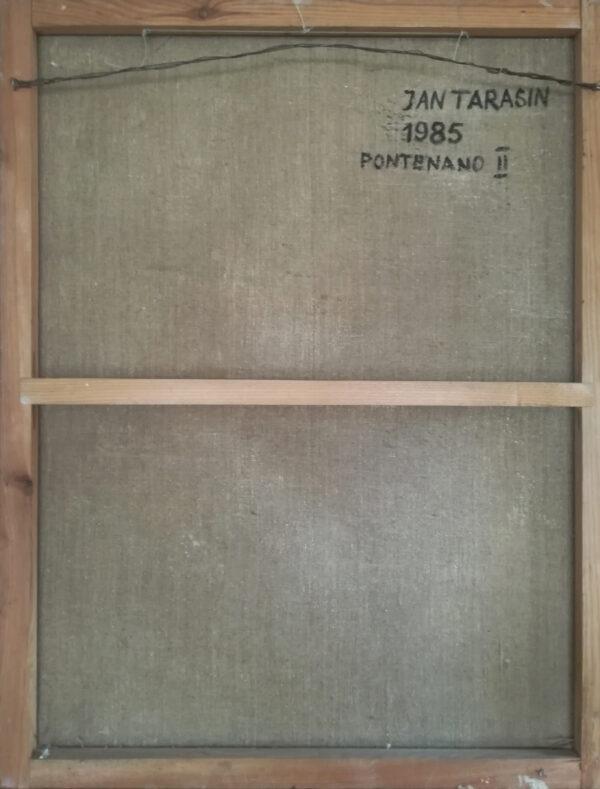 Odwrocie obrazu Jana Tarasina pt. Pontenano II.